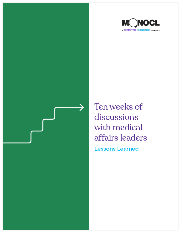 Ten weeks of discussions with medical affairs leaders